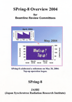 SPring-8 Overview 2004 for Beamline Review Committees