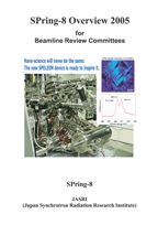 SPring-8 Overview 2005 for Beamline Review Committees